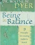 Preview of The Book Being In Balance by Dr. Wayne W. Dyer